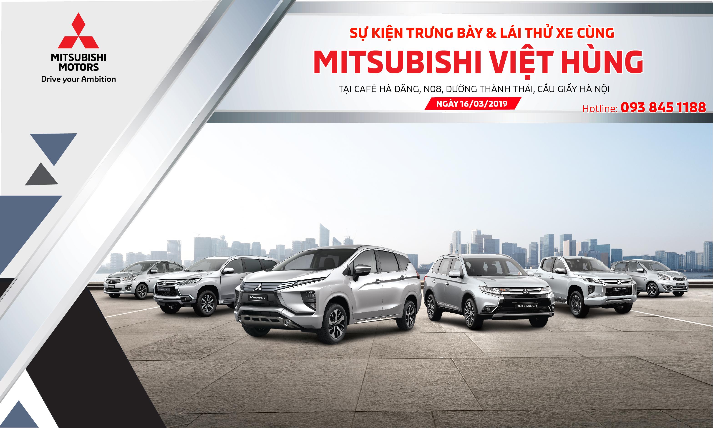 """Sự kiện """"Trưng bày và lái thử cùng Mitsubishi Việt Hùng"""""""